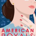 """Book Cover for """"American Royals"""" by Katherine McGee"""