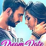 """Book Cover for """"Her Dream Date Boss"""" by Cami Checketts"""
