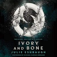 Audio Review: Ivory and Bone by Julie Eshbaugh