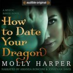 """Audiobook Cover for """"How to Date Your Dragon"""" by Molly Harper"""