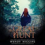 """Audiobook Cover for """"The Great Hunt"""" by Wendy Higgins"""