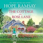 """Audiobook Cover for """"The Cottage on Rose Lane"""" by Hope Ramsay"""