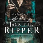 """Book Cover for """"Stalking Jack the Ripper"""" by Kerri Maniscalco"""