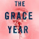 """Book Cover for """"The Grace Year"""" by Kim Liggett"""