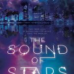 """Book Cover for """"The Sound of Stars"""" by Alechia Dow"""