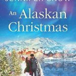 """Book Cover for """"An Alaskan Christmas"""" by Jennifer Snow"""