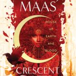 """Book Cover for """"House of Earth and Blood"""" by Sarah J. Maas"""