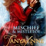 """Book Cover for """"Mischief & Mistletoe"""" by Tanya Anne Crosby"""