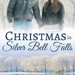 """Book Cover for """"Christmas in Silver Bell Falls"""" by Samantha Chase"""
