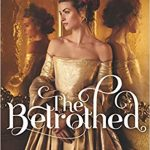 """Book Cover for """"The Betrothed"""" by Kiera Cass"""
