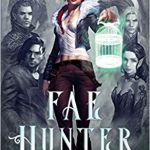 """Book Cover for """"Fae Hunter"""" by Sarah K. L. Wilson"""