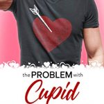 """Book Cover for """"The Problem with Cupid"""" by Robin Daniels"""