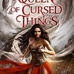"""Book Cover for """"The Queen of Cursed Things"""" by S.M. Gaither"""