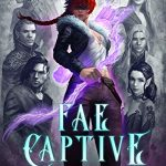 """Book Cover for """"Fae Captive"""" by Sarah K.L. Wilson"""