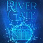 """Book Cover for """"River Gate"""" by Kay L. Moody"""