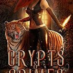 """Book Cover for """"Crypts and Crimes"""" by Scarlett Dawn"""