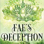 """Book Cover for """"Fae's Deception"""" by M. Lynn & Melissa A. Craven"""