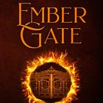 """Book Cover for """"Ember Gate"""" by Kay L. Moody"""