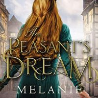 Review: The Peasant's Dream by Melanie Dickerson