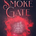 """Book Cover for """"Smoke Gate"""" by Kay L. Moody"""