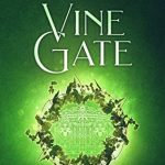 """Book Cover for """"Vine Gate"""" by Kay L. Moody"""