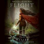 """Audiobook cover for """"The Call of the Rift: Flight"""" by Jae Waller"""