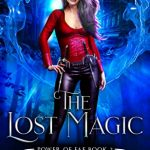 """Book Cover for """"The Lost Magic"""" by Michelle Bryan"""