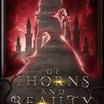 """Book Cover for """"Of Thorns and Beauty"""" by Elle Madison & Robin D. Mahle"""