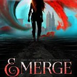 """Book Cover for """"Emerge"""" by Melissa A. Craven"""