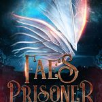 """Book Cover for """"Fae's Prisoner"""" by Melissa A. Craven & M. Lynn"""