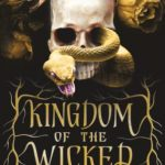 """Book Cover for """"Kingdom of the Wicked"""" by Kerri Maniscalco"""