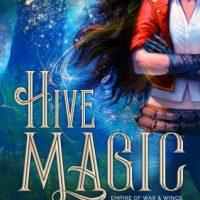 Review: Hive Magic by Sarah K.L. Wilson