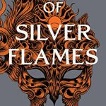 """Book Cover for """"A Court of Silver Flames"""" by Sarah J. Maas"""