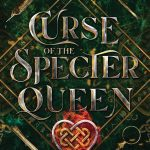 """Book Cover for """"Curse of the Specter Queen"""" by Jenny Elder Moke"""