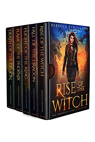 The Phoenix's Ashes: The Complete Series by Rebecca Ethington