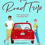 """Book Cover for """"The Road Trip"""" by Beth O'Leary"""