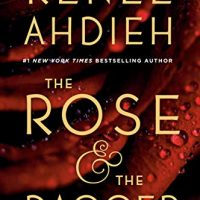 Review: The Rose and the Dagger by Renne Ahdieh