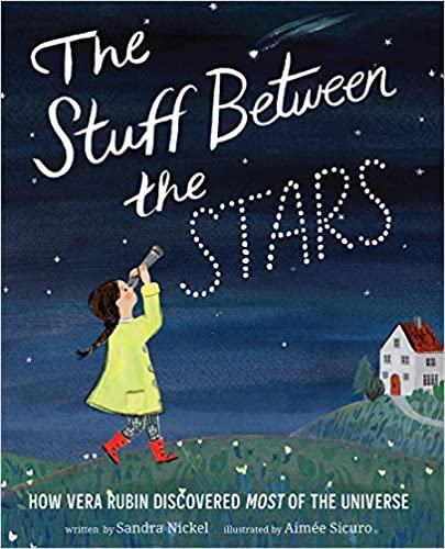 The Stuff Between the Stars by Sandra Nickel
