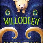 """Book Cover for """"Willodeen"""" by Katherine Applegate"""