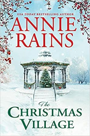 Summer of Love Week 6: The Christmas Village by Annie Rains