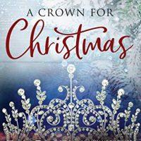 Review: A Crown for Christmas by Rachel Van Dyken