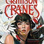 "Book Cover for ""Six Crimson Cranes"" by Elizabeth Lim"