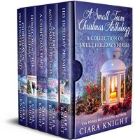 Review: A Small Town Christmas Anthology by Ciara Knight