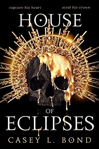 House of Eclipses by Casey L. Bond