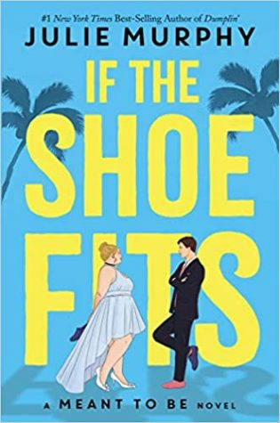 Summer of Love Week 8: If the Shoe Fits by Julie Murphy