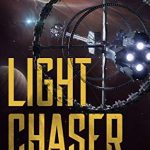 """Book Cover for """"Light Chaser"""" by Peter F. Hamilton and Gareth L. Powell"""