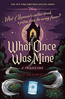 What Once Was Mine by Liz Braswell