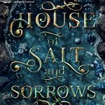 """Book Cover for """"House of Salt and Sorrows"""" by Erin A. Craig"""