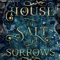 Review: House of Salt and Sorrows by Erin A. Craig