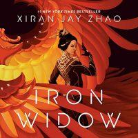 Audio Review: Iron Widow by Xiran Jay Zhao